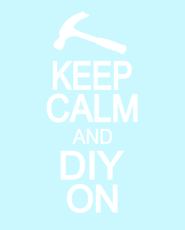 keep calm and diy on blue